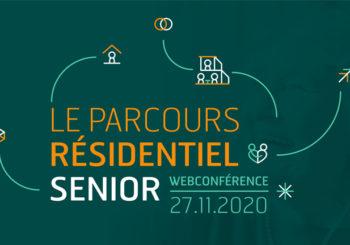 Webconférence sur le thème « Le Parcours Résidentiel Senior ». Le 27 novembre à 14h